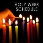 Holy-Week SCHEDULE